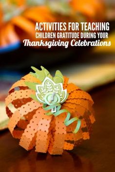 4 Activities for Teaching Children Gratitude During Your Thanksgiving Celebrations | Mother's Home