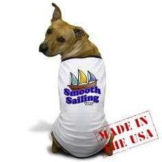 Smooth Sailing Dog T-Shirt    $18.69 The LifeSong Store
