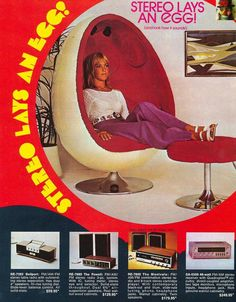 Magazine advert for stereo systems featuring a super retro Egg Chair. Vintage Advertisements, Vintage Ads, Vintage Stuff, Vintage Space, Vintage Classics, Vintage Images, Hifi Video, Radios, Deco Retro