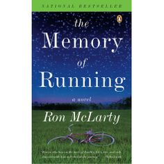 The Memory of Running by Ron McLarty 2007