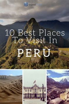 10 Best Places to Visit in Peru