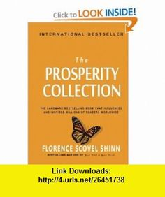 Florence Scovel Shinn The Prosperity Collection (9781453820315) Florence Scovel Shinn , ISBN-10: 1453820310  , ISBN-13: 978-1453820315 ,  , tutorials , pdf , ebook , torrent , downloads , rapidshare , filesonic , hotfile , megaupload , fileserve