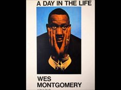 WES MONTGOMERY -A Day in the Life -