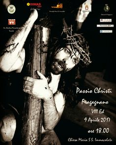 Passio Christi Freganianum, 9/4/2017 Fragagnano (Ta), Centro Storico, ore 18.00