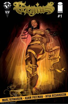 Genius, Vol. 1 category - Comic written and/or drawn by a person of color - Drawn by Afua Richardson Samba, Comic Book Covers, Comic Books, Black Comics, Top Cow, Thing 1, Black Characters, Free Comics, Image Comics