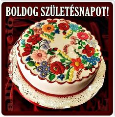 Amazing cake with traditional Hungarian floral design Hungarian Cookies, Hungarian Cake, Pretty Cakes, Beautiful Cakes, Amazing Cakes, Cake Pictures, Fancy Cakes, Cake Art, Art Cakes