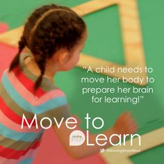 """In early childhood, """"movement is the essential – and often overlooked -- starting point for children's development."""" #movetolearn"""