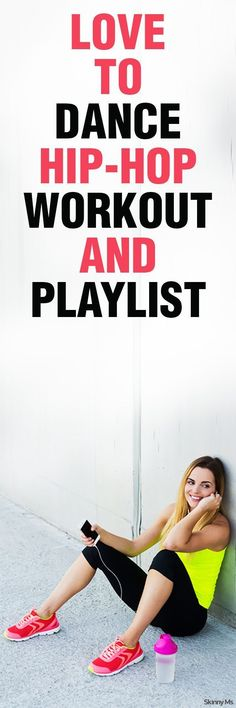 Love to Dance Hip-Hop Playlist--along with a synced workout! This really gets me pumped!
