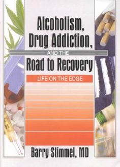NECC Library Catalog - Alcoholism, drug addiction, and the road to recovery : life on the edge