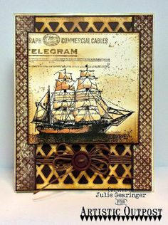 Stamping with Julie Gearinger: Sailing on the High Seas with The Captain; #ao, #aodt, #artisticoutpost. #outpost, #juliegearinger, #mixedmedia, #vintage, #cardmaking, #handmadecard, #masculine, #nautical