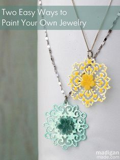 How to paint your own jewelry - two easy ways!