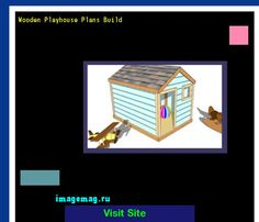 Wooden Playhouse Plans Build 122240 - The Best Image Search