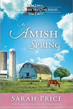 An Amish Spring (Amish Seasons Book 1) by Sarah Price, http://www.amazon.com/dp/B00RAPYBYY/ref=cm_sw_r_pi_dp_0fAavb0GTQPG3
