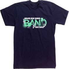 1000 images about t shirts on pinterest team apparel for High school band shirts
