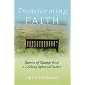 Transforming Faith by Fred Howard - Temporarily FREE! @OnlineBookClub