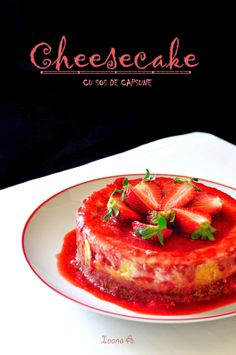 Sweet & Spice: cheesecake cu sos de capsune Sweet Spice, French Toast, Spices, Yummy Food, Sweets, Breakfast, Foods, Drinks, Morning Coffee