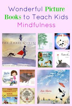 Zen Picture Books to Teach Kids Mindfulness. For Zen corner in classroom! Mindfulness For Kids, Mindfulness Activities, Mindfulness Meditation, Meditation Kids, Mindfulness Therapy, Teaching Mindfulness, Daily Meditation, Mindfulness Training, Mindfulness Practice