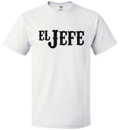 El Jeffe Shirt Funny Tee for ElJeffe - oTZI Shirts - 1
