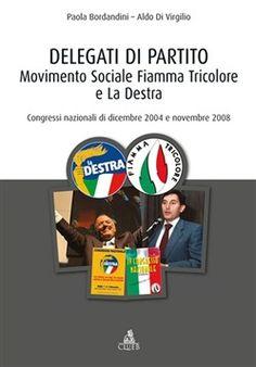 Prezzi e Sconti: #Delegati di partito. movimento sociale fiamma  ad Euro 20.40 in #Clueb #Media libri politica attualita