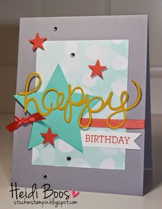 Stuck on Stampin': Happy Birthday Sketch, Heidi Boos, Stampin' Up, Crazy About You, Hello You Thinlits