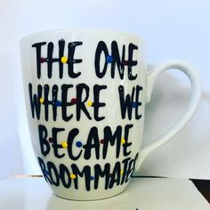 F•R•I•E•N•D•S The one where we became roommates- roommate gift- coffee mug- friends tv show-gifts for roommates- new roommate gift- college by PickMeCups on Etsy