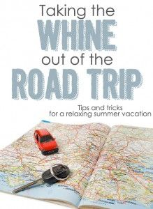 Taking the Whine Out of The Road Trip - Positive Parenting Solutions