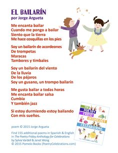 "Add musical instruments or have fun dancing as you share this poem in Spanish, ""El Bailarin"" (""The Dancer"") by Jorge Argueta from THE POETRY FRIDAY ANTHOLOGY® FOR CELEBRATIONS edited by Sylvia Vardell and Janet Wong (Pomelo Books, 2015)."