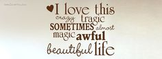 life quotes awesome - Google Search