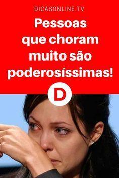 Chorar faz bem | Pessoas que choram muito são poderosas | Chorar não é sinal de fraqueza!