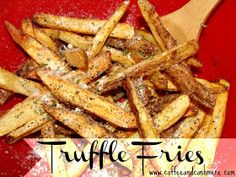 Coffee and Cashmere: Truffle Fries