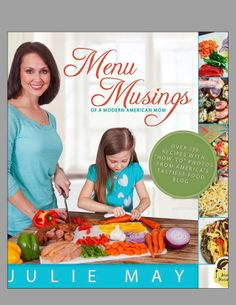 Order your signed copy of the Menu Musings Cookbook!  Over 300 pages in full color, with your favorite blog recipes!