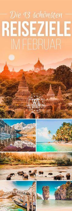 Reisetipps Februar: Die schönsten Urlaubsziele im Februar in Europa und weltweit. #reiseziele #winterurlaub #urlaubsziele
