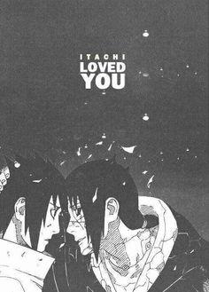 """I know you'll never be able to forgive me. But, I will love you, always.""  Uchiha Itachi. Uchiha Sasuke #uchiha #brotherlove #naruto #anime"