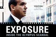 President and CEO of Olympus Michael Woodford uncovered a $1.7 billion accounting fraud within months of his appointment...