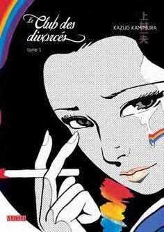 Le Club des divorcés, tome 1 / Kazuo Kamimura - 1973