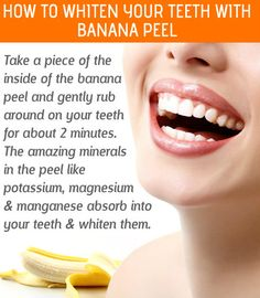 Banana Peel Can Help You Whiten Your TeethFASHIONMG-STYLE | FASHIONMG-STYLE