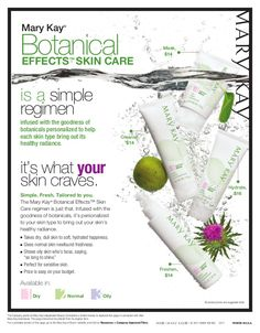 Mary Kay Botanical Effects. For products or career opportunities, contact me at www.marykay.com/morganwelter. Call or text 239-848-7612!