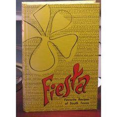 Fiesta Favorite Recipes of South Texas