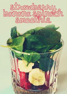 • STRAWBERRY BANANA SPINACH SMOOTHIE •  Delicious and packed with vitamins, minerals, & antioxidants (approximately 150 calories). *DIRECTIONS: Combine 6 medium strawberries, 1 banana, 1 cup baby spinach, 6 cubes or ½ a cup of ice in a blender or food processor and enjoy!