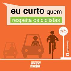 Eu curto quem respeita os ciclista // Poupatempo