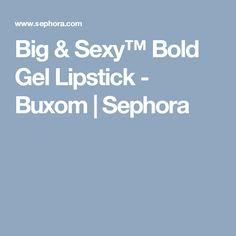 Big & Sexy™ Bold Gel Lipstick - Buxom   Sephora - Vampy Plum