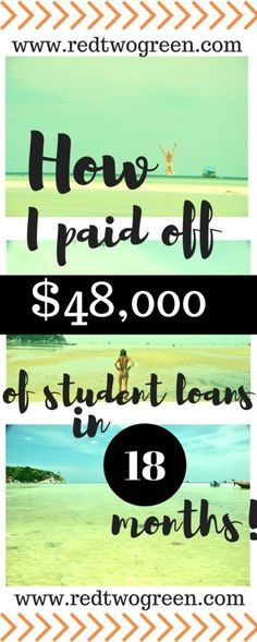 How I paid off my student loans in 10 easy steps. Find out how I paid off more than $48,000 in student loans in 18 months at www.redtwogreen.com