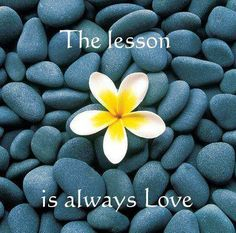 The lesson is always love.
