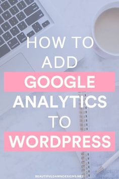 In this tutorial I'll show you how you can easily add Google Analytics to WordPress. For this tutorial I'll be using the Google Analytics plugin.