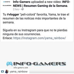 #Repost @yama_rainbow with @repostapp.  Buscanos en Facebook Info-gamers que ya esta disponible mi resumen semanal. @infogamers_es #infogamers_es #lasgamerslatinas #videojuegos #videogames #nintendo #splatoon #mariomaker #wiiu #streetfighter #fightinggames #farcry #gamers #gamingnews #vlogger