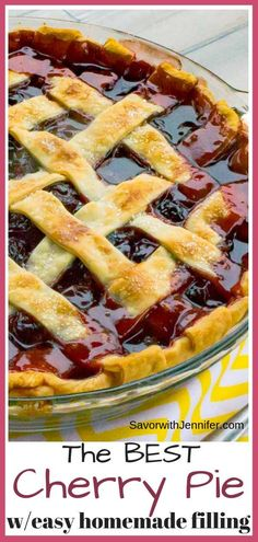 The Best Cherry Pie Recipe with Homemade Filling - Flaky Pie Crust filled with Homemade Cherry Pie Filling is bursting with cherry flavor that's just sweet enough to satisfy with a smidge of tart. It's so easy and delicious, you will never buy store bough Best Cherry Pie Recipe, Homemade Cherry Pies, Fresh Sweet Cherry Pie Recipe, Cherry Recipes With Fresh Cherries, Cheery Pie Recipe, Cherry Yum Yum Recipe, Sweet Cherries, Easy Pie Recipes, Tart Recipes