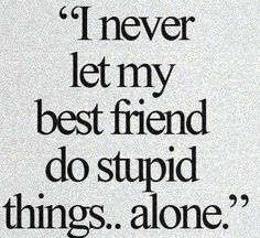 46 Friendship Quotes To Share With Your Best Friend Best Friend? Nah She's My Sister. Login Top 30 Funny Best Friend Quotes 28 Funny Sister Quotes To Laugh Challenge Funny Minions Pictures Of The Week - I used to be kind, but people ruined that Besties Quotes, True Quotes, Funny Quotes, Bestfriends, Quotes For Best Friends, Best Friend Sayings, Best Friend Quotes Funny Hilarious, Soul Sister Quotes, Real Friends