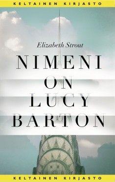 Nimeni on Lucy Barton Cover Pics, Cover Picture, Books 2018, Haruki Murakami, Michelle Obama, The Guardian, Illinois, Books To Read, Roman