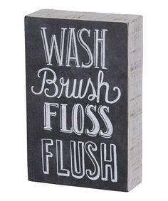 Love this 'Brush Floss' Wall Sign on #zulily! #zulilyfinds