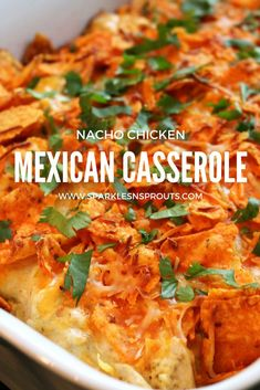 A super easy, delicious and fun chicken casserole that everyone is sure to LOVE...I mean it has Nacho Cheese Chips on it...can it get any better!! . #chicken #casserole #nacho #mexican #dinner #sparklesnsprouts